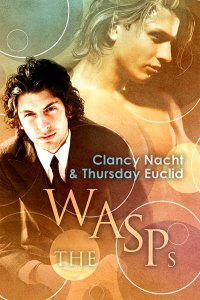 Cover for The WASPs by Clancy Nacht and Thursday Euclid